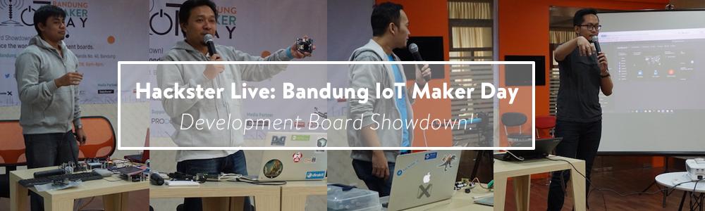 Hackster Live: Bandung IoT Maker Day
